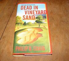 Dead in Vineyard Sand by Philip R Craig (2006, HB) Martha's Vineyard Mystery