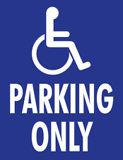 "HANDICAPPED PARKING ONLY foam board sign 11"" X 8"" 1/2  Free shipping in the USA"
