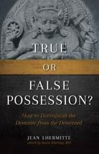True or False Possession?: How to Distinguish the Demonic from the DeMented (Pap