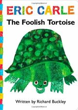 The Foolish Tortoise: Lap Edition (The World of Eric Carle) by Richard Buckley