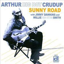 CRUDUP, ARTHUR BIG BOY-Sunny Road CD NEW