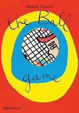 Herv Tullet: The Ball Game Herv Tullet: Let's play Games