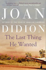 The Last Thing He Wanted by Joan Didion (Paperback, 2011)