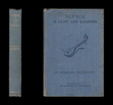 1916 Velimirovic SERBIA IN LIGHT & DARKNESS Serbian Poetry BALKAN WARS Maecdonia