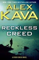Reckless Creed A Ryder Creed Novel Hardcover Alex Kava