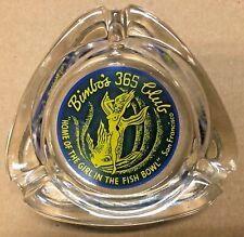 Vintage Bimbo's 365 Club, Girl In the Fish Bowl, San Francisco Glass Ashtray