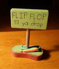 FLIP FLOP TIL YA DROP Rainbow Sandal Beach Pool Tiki Bar Home Decor Sign - NEW