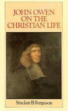 John Owen on Christian Life (Hardback or Cased Book)