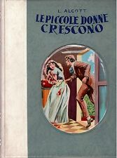 Le piccole donne crescono - L. May Alcott - Ed. Boschi 1953