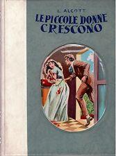 Le piccole donne crescono - L. May Alcott - Ed. Boschi 1953