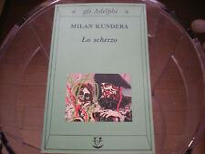 Lo scherzo Milan Kundera