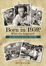 BORN IN 1959.....Australian Social History.....SOFT COVER......Oz 1959 Year-book
