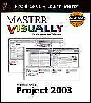 Master VISUALLY  Project 2003 (Visual Read Less, Learn More)