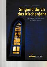 Karas/Wissemann: Singend durch das Kirchenjahr. Ökumenisches Chorbuch zu 3 St.
