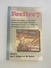 FOXFIRE 7 Book - Paul F. Gillespie- EX LIBRARY COPY 0385152442