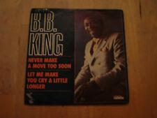45 tours b.b. king never make a move too soon