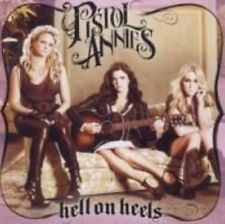 Hell on HEELS 0886979491625 by Pistol Annies CD