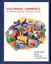 Electronic Commerce : A Managerial Perspective by E. Turban, J. Lee, & H.M.Chung