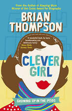Clever Girl: Growing Up in the 1950s by Brian Thompson (Paperback) New Book