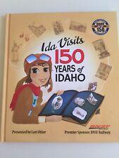 Ida Visits 150 Years of Idaho - Signed by Author, Lori Otter, Idaho's First Lady