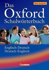 Das Oxford Schulwörterbuch Englisch-Deutsch / Deutsch-Englisch
