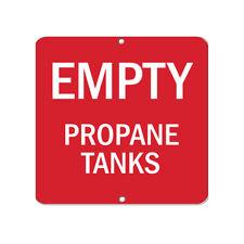 Aluminum Square Metal Sign Multiple Sizes Empty Propane Tanks Hazard Flammable