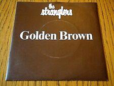"THE STRANGLERS - GOLDEN BROWN  7"" VINYL PS"