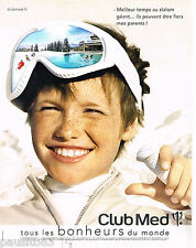 PUBLICITE ADVERTISING 065  2011  CLUB MED   vancances aux skis pour enfants