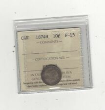 1874H , ICCS  Graded Canadian,  10  Cent, **F-15**