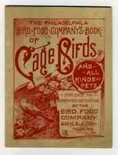 PHILADELPHIA BIRD FOOD COMPANY'S BOOK OF CAGE BIRDS 1883 Care Diseases ADs