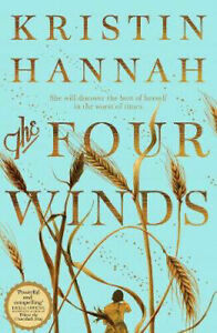 The Four Winds by Kristin Hannah - Hardcover 2021
