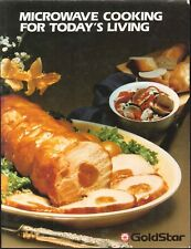 Goldstar Microwave Cooking For Today's Living 1982 Part 4B70470A Cookbook