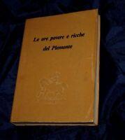 LE ORE POVERE E RICCHE DEL PIEMONTE 1982 Libro C3