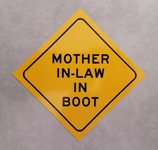 Funny bumper sticker - Mother in Law in Boot