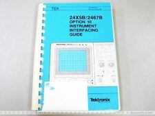 TEKTRONIX 24X5B 2467B OPTION 10 INSTRUMENT GUIDE INSTRUCTION BOOK MANUAL