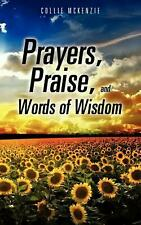 Prayers, Praise, and Words of Wisdom by Collie McKenzie (English) Paperback Book