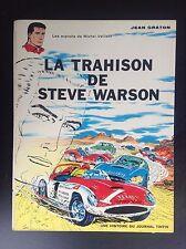 Michel Vaillant La trahison de Steve Warson Réed 1970 Graton BON ETAT PLUS à TBE