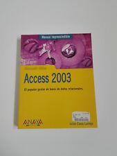 ACCESS 2003 Manuel Julian Vital Casas Luengo 2004