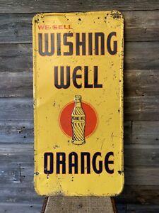 Vintage Wishing Well Orange Soda Advertising Sign