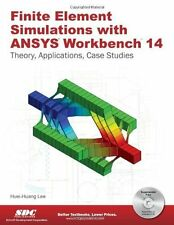 Finite Element Simulations with ANSYS Workbench 14, Huei-Huang Lee, Good Book