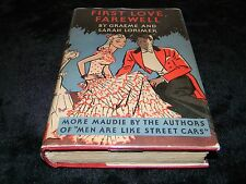 First Love Farewell - By Graeme & Sarah Lorimer - First Edition with Dust Jacket