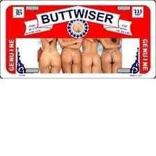 Metal Buttwiser Beer Girls in Thongs Novelty License Plate