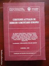 CUESTIONES ACTUALES DE DERECHO COMUNITARIO EUROPEO - UNIVERSIDAD DE CORDOBA (H2)