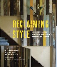 Reclaiming Style: Using salvaged materials to crea