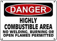 "Danger Sign - Combustible Area No Welding, Burning or Flames - 10""x14"" OSHA Sign"