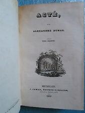 ALEXANDRE DUMAS : ACTE. Bruxelles, 1839. 2 tomes en 1 volume complet.