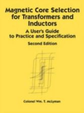 Magnetic Core Selection for Transformers and Inductors: A User's Guide-ExLibrary