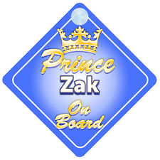 Crown Prince Zak On Board Personalised Baby Boy Car Sign