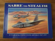 Sabre To Stealth - 50 Years Of The United States Airforce 1947-1997 - March