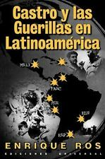 Castro y las Guerillas en Latinoamerica (Coleccion Cuba y Sus Jueces) (Spanish..